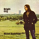 Miller Anderson Bright City