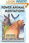 Power Animal Meditations: Shamanic Jo...