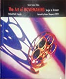 img - for The Art of Moviemaking: Script to Screen book / textbook / text book