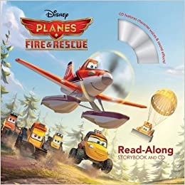 Planes: Fire & Rescue (ReadAlong Storybook & CD)