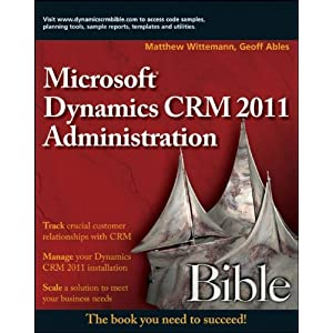 Microsoft Dynamics CRM 2011 Administration