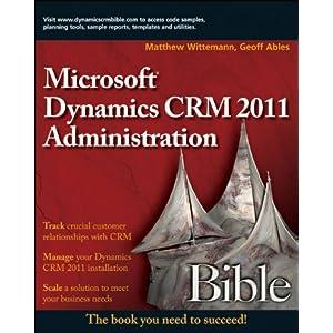 Microsoft Dynamics CRM 2011 Administration