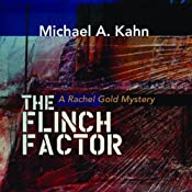 The Flinch Factor: A Rachel Gold Mystery, Book 8 | [Michael A. Kahn]