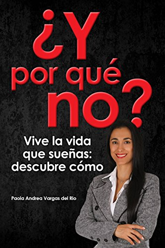 Portada del libro ¿Y por qué no? de Paola Vargas del Rio