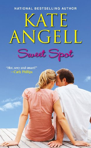Sweet Spot, Kate Angell
