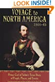 Voyage to North America, 1844-45: Prince Carl of Solms' Texas Diary of People, Places, and Events