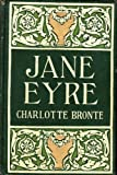 Jane Eyre, By Charlotte Bronte (Currer Bell)