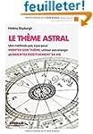 Le th�me astral : Une m�thode pas � p...