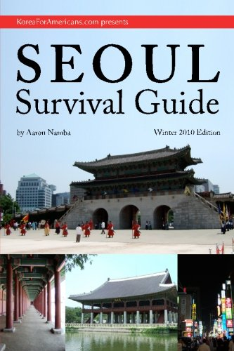 Seoul Survival Guide - Winter 2010