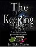 img - for The Keeping (Sequel to The Mating) (Law of the Lycans Book 4) book / textbook / text book