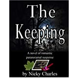The Keeping (Sequel to The Mating) ~ Nicky Charles