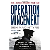 Operation Mincemeat: The True Spy Story That Changed the Course of World War IIby Ben Macintyre