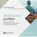 Méditations guidées : Programme MBSR - La réduction du stress basée sur la pleine conscience (CD Inclus)
