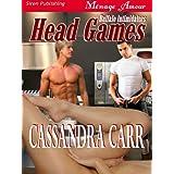 Head Games [Buffalo Intimidators] (Siren Publishing Menage Amour) ~ Cassandra Carr