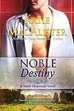 Noble Destiny (Noble Historical Novel)