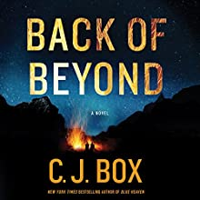Back of Beyond Audiobook by C. J. Box Narrated by Holter Graham