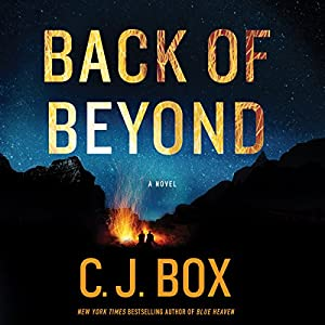 Back of Beyond | [C. J. Box]