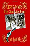 img - for Jesse James - The Smoking Gun book / textbook / text book