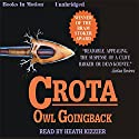 Crota: A Novel Audiobook by Owl Goingback Narrated by Heath Kizzier