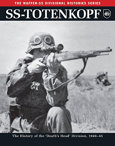 SS: Totenkopf: The History of the Third SS Division 1933-45 (The Waffen SS Divisional Histories Series) PDF