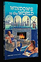 Windows to the World (A Beka Book Reading…