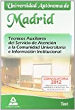 Test - tec. aux. servicio atencion comunidad univ. Madrid (Madrid (mad))