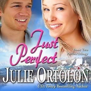 Just Perfect | [Julie Ortolon]