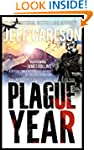 Plague Year (the Plague Year trilogy...