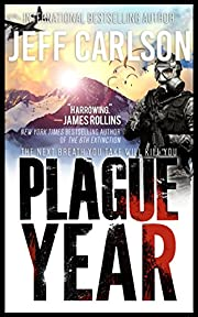 Plague Year (the Plague Year trilogy Book 1)