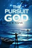 img - for The Pursuit of God book / textbook / text book