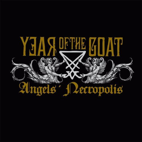 Angel's Necropolis by Year of the Goat (2012-12-18)