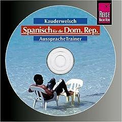 Spanisch für die Dominikanische Republik. Kauderwelsch. CD-ROM
