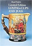 img - for Royal Doulton Loving-Cups and Jugs book / textbook / text book