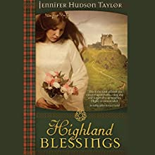 Highland Blessings Audiobook by Jennifer Hudson Taylor Narrated by Elle Newlands