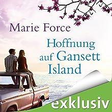 Hoffnung auf Gansett Island (Die McCarthys 3) Hörbuch von Marie Force Gesprochen von: Karoline Mask von Oppen