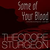 Some of Your Blood | [Theodore Sturgeon]