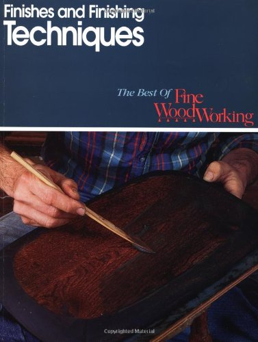 Finishes & Finishing Techniques: Professional Secrets For Simple & Beautiful Finish (Essentials Of Woodworking) front-26733