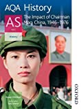 img - for AQA History AS: Unit 2 - The Impact of Chairman Mao: China, 1946-1976 (Aqa as History) book / textbook / text book