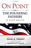 img - for On Point: The Founding Fathers in Plain English book / textbook / text book