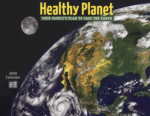 Healthy Planet Calendar: Your Family's Plan to Save the Earth
