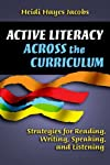 Active Literacy Across the Curriculum: Strategies for Reading, Writing, Speaking And Listening