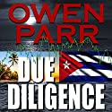 Due Diligence Audiobook by Owen Parr Narrated by Michael Lesley