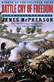 Battle Cry of Freedom: The Civil War Era (Oxford History of the United States) by James M. McPherson