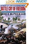 Battle Cry of Freedom: The Civil War...