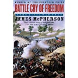 Battle Cry of Freedom: The Civil War Era (Oxford History of the United States) ~ James M. McPherson