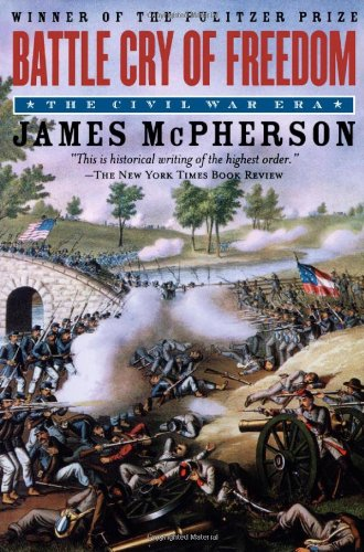 Battle Cry of Freedom: The Civil War Era (Oxford History of the United States): James M. McPherson: 9780195168952: Amazon.com: Books