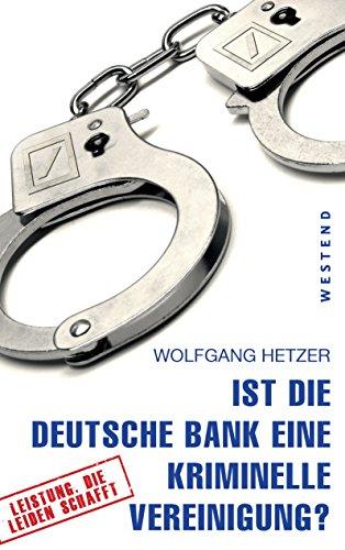 ist-die-deutsche-bank-eine-kriminelle-vereinigung-german-edition