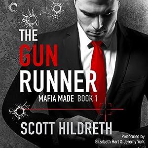 The Gun Runner Hörbuch