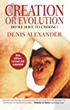 img - for Creation or Evolution: Do We Have to Choose? book / textbook / text book