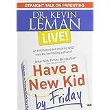 Dr. Kevin Leman LIVE! Straight Talk on Parenting